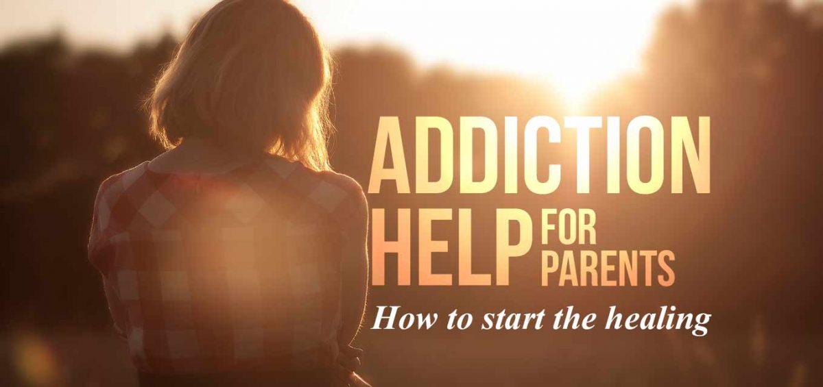 addiction help parents